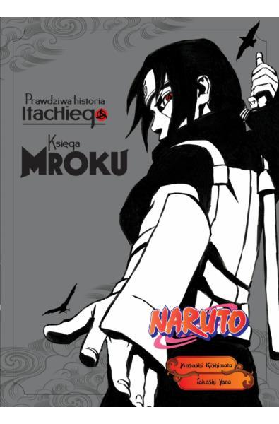 Naruto Shinden Light Novel 02 - Prawdziwa historia Itachiego: Księga blasku