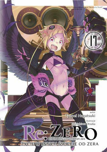 Re: Zero- Życie w innym świecie od zera 17 Light Novel