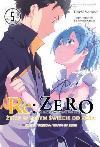 Re: Zero Życie w innym świecie od zera. Księga 3 - Truth of Zero 05