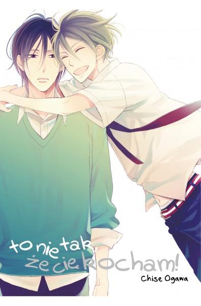 To nie tak, że cię kocham!