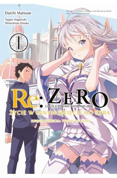 Re: Zero Życie w innym świecie od zera. Księga 3 - Truth of Zero 01 + podkładka