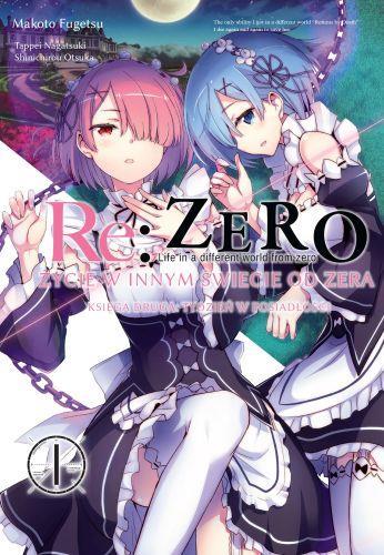 Re: Zero Życie w innym świecie od zera. Księga 2 - Tydzień w rezydencji 01