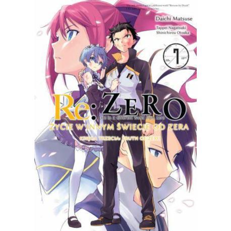 Re: Zero Życie w innym świecie od zera. Księga 3 - Truth of Zero 07
