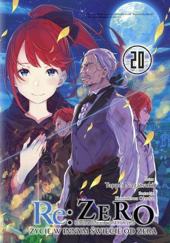 Re: Zero- Życie w innym świecie od zera 20 Light Novel