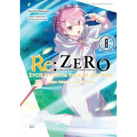 Re: Zero Życie w innym świecie od zera. Księga 3 - Truth of Zero 08