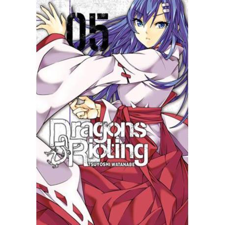 Dragon`s Rioting 05