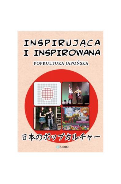 Inspirująca i inspirowana popkultura japońska
