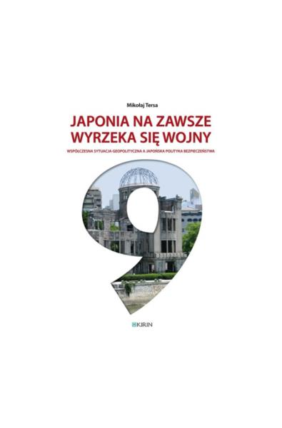 Japonia na zawsze wyrzeka się wojny