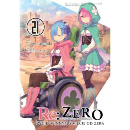 Re: Zero- Życie w innym świecie od zera 21 Light Novel