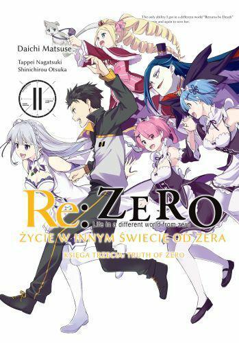 Re: Zero Życie w innym świecie od zera. Księga 3 - Truth of Zero 11