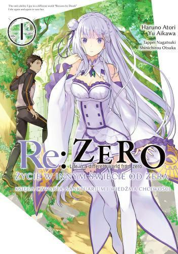 Re: Zero Życie w innym świecie od zera. Księga 4 - Sanktuarium i Wiedźma Chiciwości 01