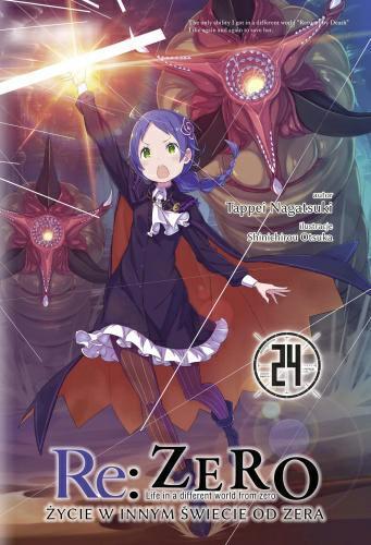 Re: Zero- Życie w innym świecie od zera 24 Light Novel