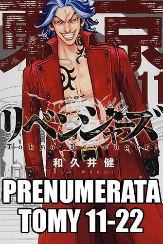 Prenumerata Tokyo Revengers 11-22