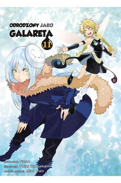 Odrodzony jako galareta 11